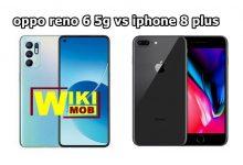 صورة مقارنة بين اوبو رينو 6 فايف جي و ايفون 8 بلس